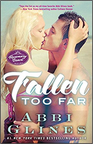 Fallen Too Far by Abbi Glines Cover