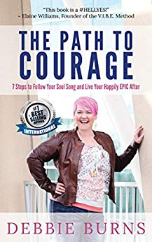 The cover of the book The Path to Courage, featuring a photo of Debbie Burns